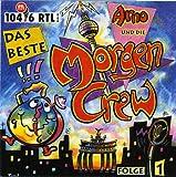 Arno und die Morgen-Crew - Das Beste, Vol.1