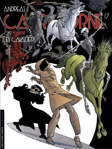 Capricorne - tome 17 - Les Cavaliers de Isa Cochet (Avec la contribution de), Andreas (Scenario) (24 octobre 2013) Album