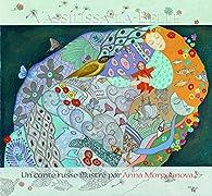 Vassilissa-la-belle par Anna Morgounova