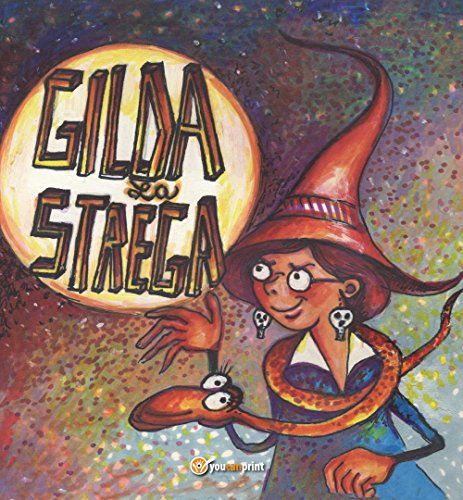 Gilda la strega (Youcanprint Self-Publishing)