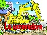 La excavadora (Enciende el motor)
