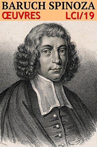 Baruch Spinoza - Oeuvres Complètes: lci-19 (lci-eBooks) par Baruch Spinoza