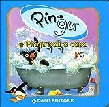 Pingu e Pinga soli a casa