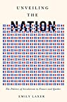 Unveiling the Nation: The Politics of Secularism in France and Quebec par Laxer