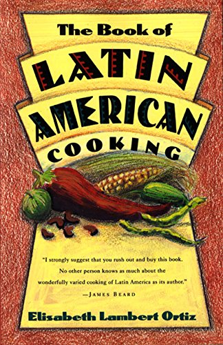 The Book of Latin and American Cooking