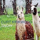 Songtexte von Curt Kirkwood - Snow