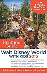 The Unofficial Guide to Walt Disney World with Kids 2015 by Bob Sehlinger (2014-09-16)