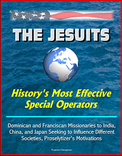 the-jesuits-historys-most-effective-special-operators-dominican-and-franciscan-missionaries-to-india