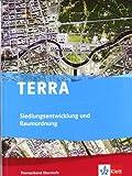TERRA Siedlungsentwicklung und Raumordnung: Themenband Oberstufe