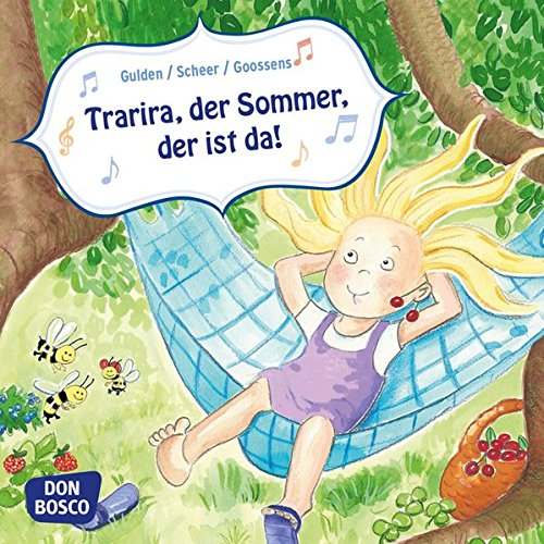Trarira, der Sommer, der ist da! Mini-Bilderbuch (Musikalische Bilderbuchgeschichten)