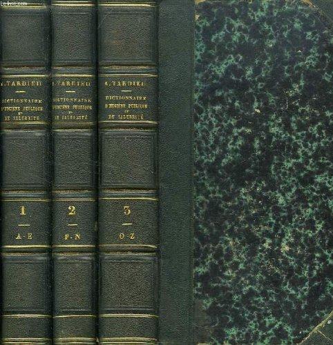 DICTIONNAIRE D'HYGIENE PUBLIQUE ET DE SALUBRITE, OU REPERTOIRE DE TOUTES LES QUESTIONS RELATIVES A LA SANTE PUBLIQUE, 3 TOMES