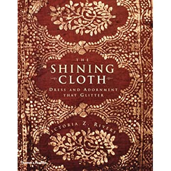 The Shining Cloth : Dress and Adornment that Glitters