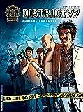 District 77 - tome 2 - Vendetta Furiani