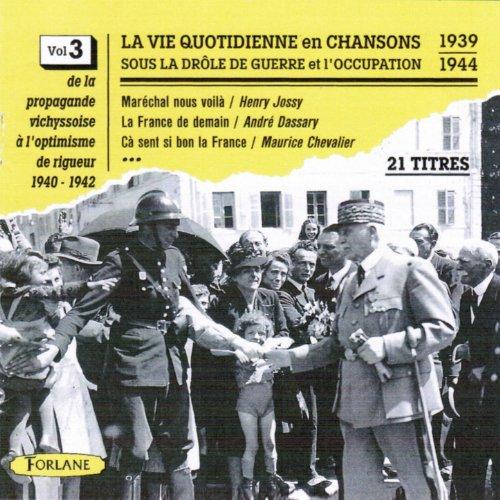 Chanson de France (De la propagande vichyssoise à l'optimisme de rigueur 1940-1942)