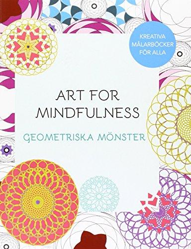 Art for Mindfulness : Geometriska mönster