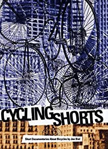 Cycling Shorts: Short Documentaries About Bicycles [DVD] [2011] [NTSC]