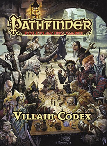 Pathfinder Roleplaying Game: Villain Codex (Roleplaying Game Pathfinder)