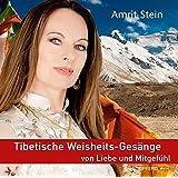 CD Tibetische Weisheits-Gesänge von Liebe und Mitgefühl