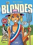 Les Blondes T26 - À la campagne