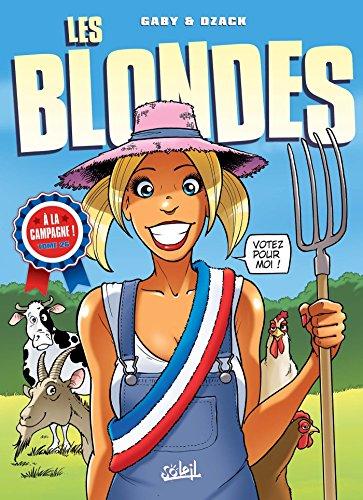 Les Blondes T26 : Les Blondes en campagne par Gaby