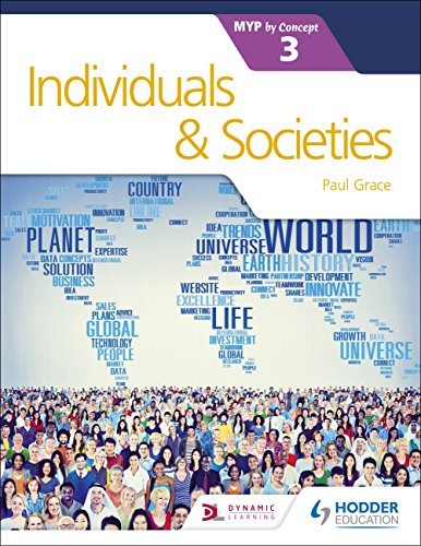 Individuals and Societies for the IB MYP 3 (Myp By Concept) (English Edition)