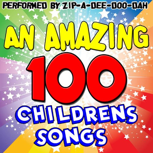 An Amazing 100 Childrens Songs