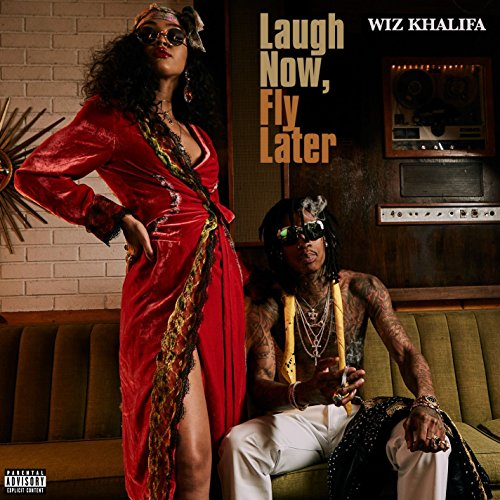 Laugh Now, Fly Later [Explicit]