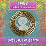 Tombs! The First Three Adventures