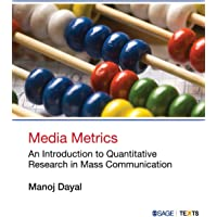 Media Metrics: An Introduction to Quantitative Research in Mass Communication