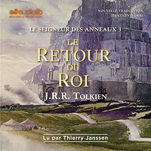 Le retour du roi: Le seigneur des anneaux 3 par J. R. R. Tolkien