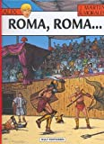 ALIX Bd. 24: Roma, Roma …
