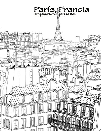 París, Francia libro para colorear para adultos 1: Volume 1 por Nick Snels