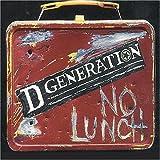 Songtexte von D Generation - No Lunch