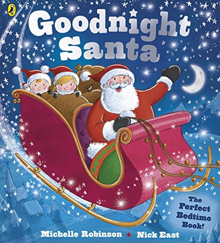 Goodnight Santa: Board Book INT por Michelle Robinson
