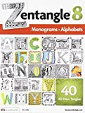 Zentangle 8: Monograms & Alphabets (DO #3485) by Suzanne McNeill CZT (2012-11-01)