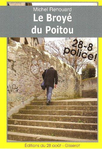 Broye du Poitou (le)