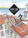 Lady Sir : Journal d'une aventure musicale par Bernard