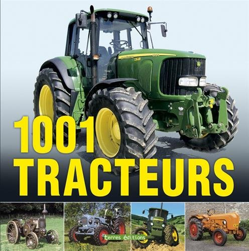 1001 Tracteurs par Collectif