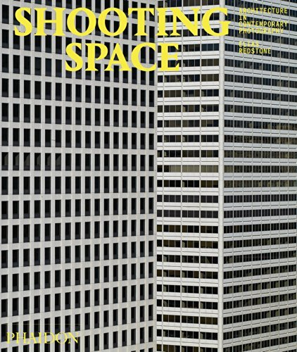 By Elias Redstone Shooting Space: Architecture in Contemporary Photography [Hardcover]