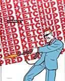 Red Ketchup, Intégrale Volume 2