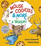 Mouse Cookies & More: A Treasury (If You Give...) by Laura Numeroff (2015-10-06)