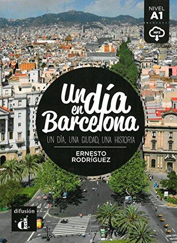 un-dia-en-barcelona-un-dia-una-ciudad-una-historia-spanische-lekture-fur-das-1-2-3-lernjahr-buch-aud