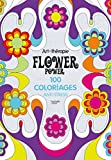 Flower power : 100 coloriages anti-stress