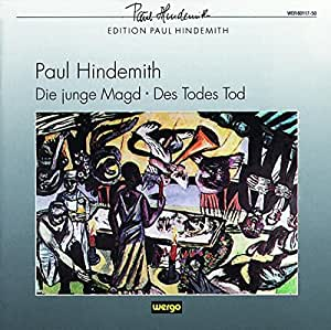 Hindemith: Junge Magd/Todes Tod