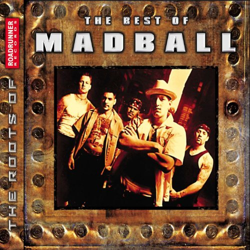 The Best of Madball