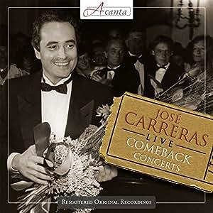 José Carreras - Live - The Comeback Concertos