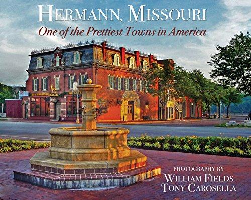 Hermann, Missouri: One of the Prettiest Towns in America