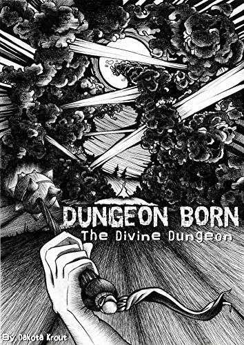Dungeon Born (The Divine Dungeon Book 1) (English Edition) par Dakota Krout
