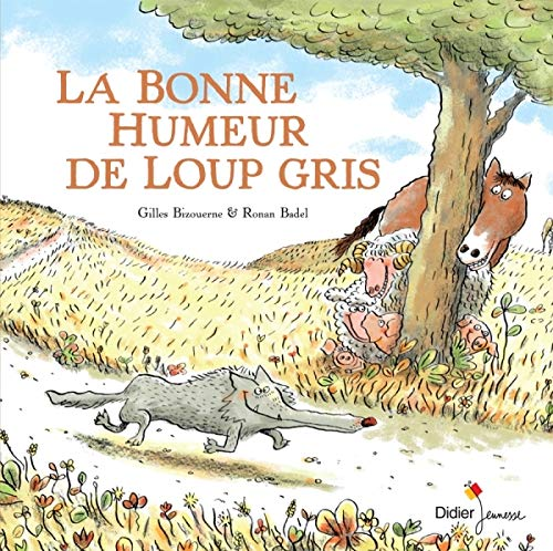 La bonne humeur de Loup gris (Hors collection)