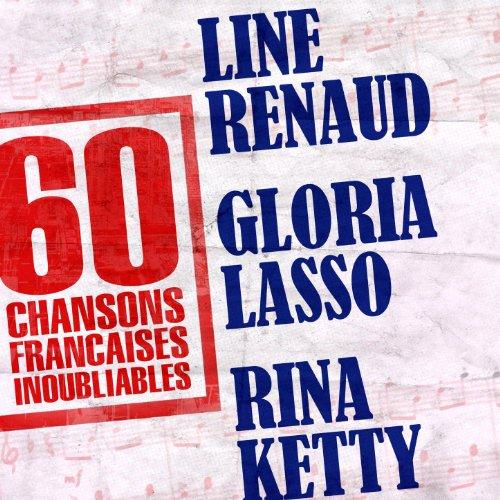 60 Chansons Françaises Inoubli...